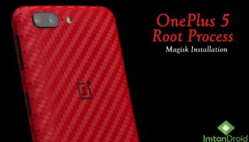 OnePlus 5 Root Method – Magisk Installation-www.instandroid.com