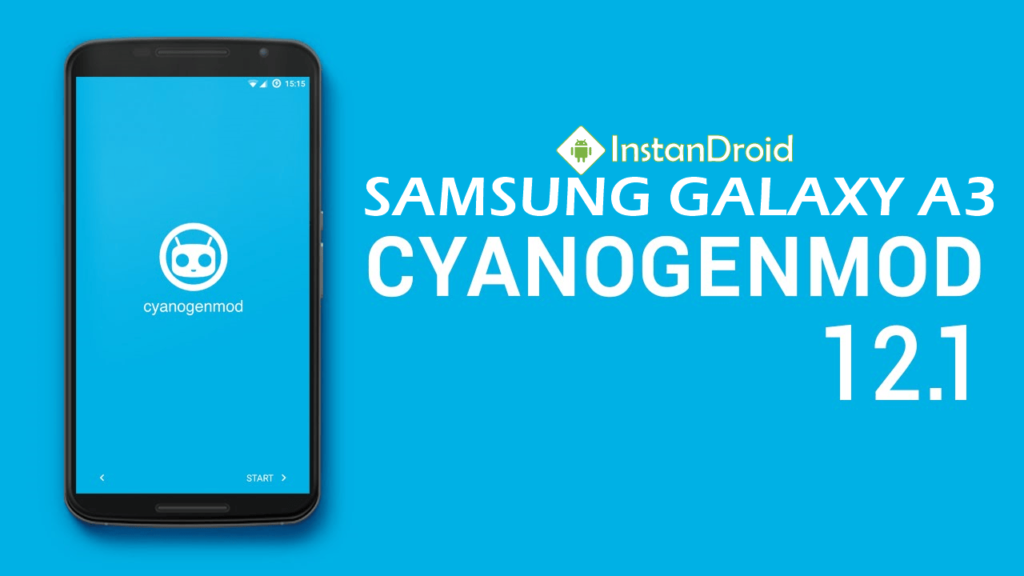 Samsung Galaxy A3 Lollipop Custom ROM - CyanogenMOD 12.1