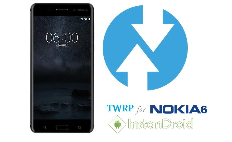 Nokia 6 Custom Recovery TWRP [TeamWin Recovery Project]