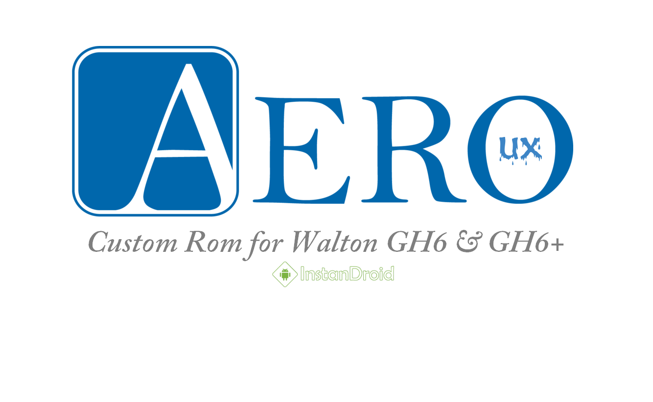 AeroUX Marshmallow Custom ROM for Walton GH6 and GH6+