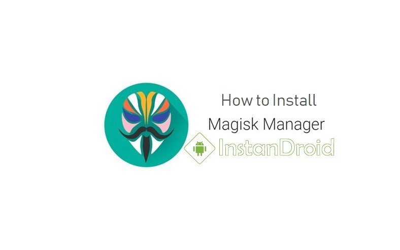 How to Install Magisk Manager