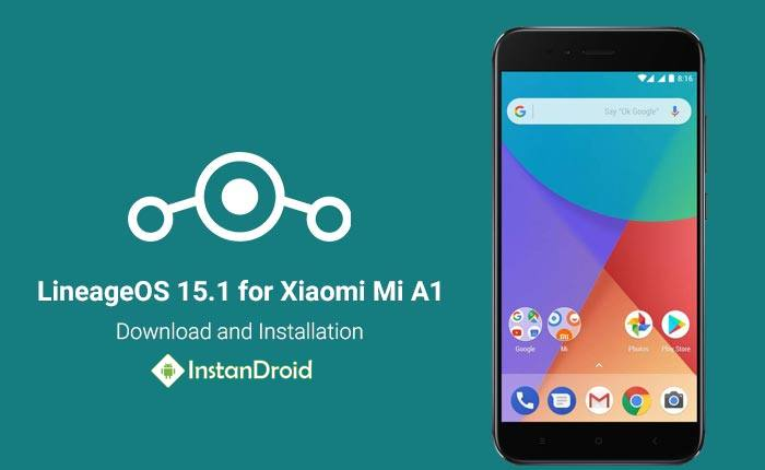Xiaomi Mi A1 Oreo Custom Rom Lineage OS 15.1 (Unofficial)