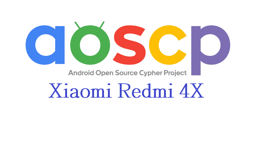 Xiaomi Redmi 4X Nougat Custom Rom AOSCP Cypher OS ROM (Nougat 7.1.2) (Unofficial) - www.instandroid.netXiaomi Redmi 4X Nougat Custom Rom AOSCP Cypher OS ROM (Nougat 7.1.2) (Unofficial) - www.instandroid.net