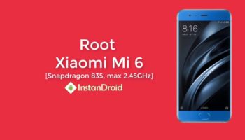 [SuperSU] How To Root Xiaomi MI 6_www.instandroid.net