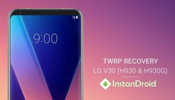 How To Install Custom Recovery On LG V30_www.instandroid.net