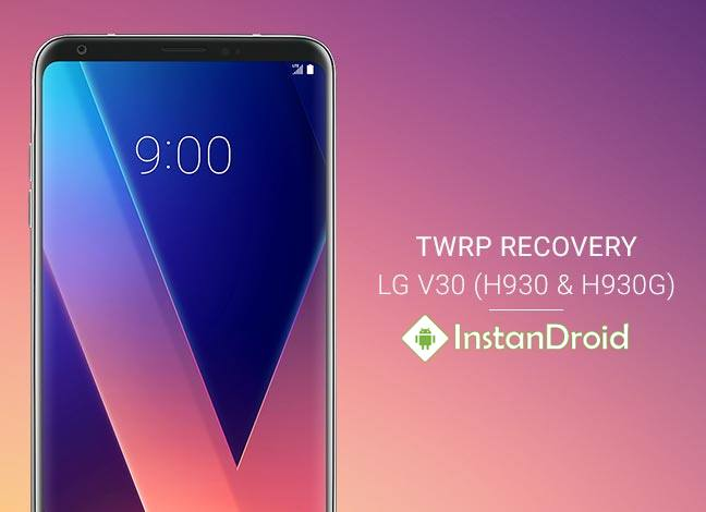 How To Install Custom Recovery On LG V30