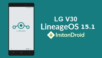 LG V30 Oreo Custom ROM LineageOS 15.1 (Unofficial)_www.instandroid.net