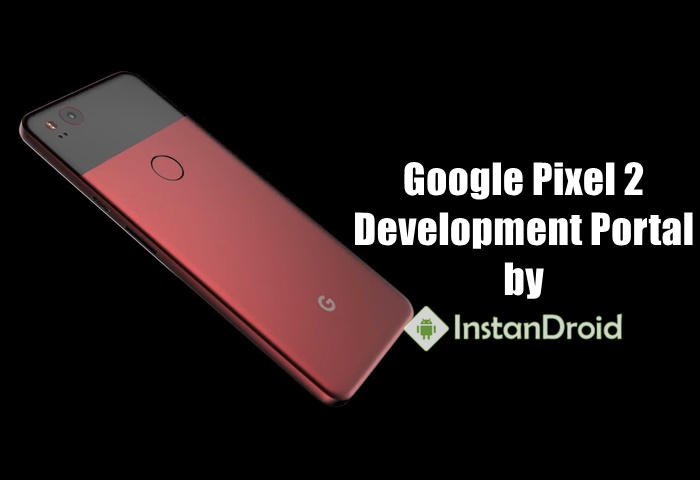 Google Pixel 2 Development – Unlock, TWRP, Root And All Custom ROM List