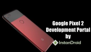 Google Pixel 2 Development – Unlock, TWRP, Root And All Custom ROM List_www.instandroid.net