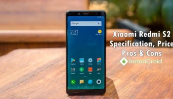 Xiaomi Redmi S2 Specification, Reviews, Price, Pros and Cons_www.instandroid.net