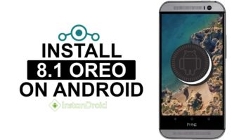 HTC 10 Oreo Custom ROM – LineageOS 15.1 (UnOfficial)_www.instandroid.net