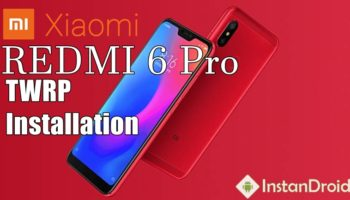 Xiaomi Redmi 6 Pro Latest TWRP Custom Recovery Installation Method_www.instandroid.net