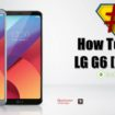 LG G6 H870 Root Method [Flashable ZIP]_www.instandroid.net