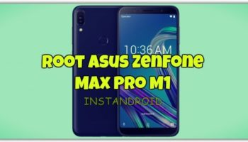 How To Root Asus Zenfone Max Pro M1_www.instandroid.net