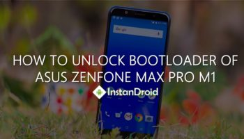 How To Unlock Bootloader of ASUS Zenfone Max Pro M1_www.instandroid.net