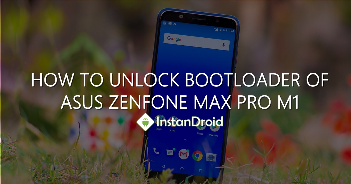How To Unlock Bootloader of ASUS Zenfone Max Pro M1
