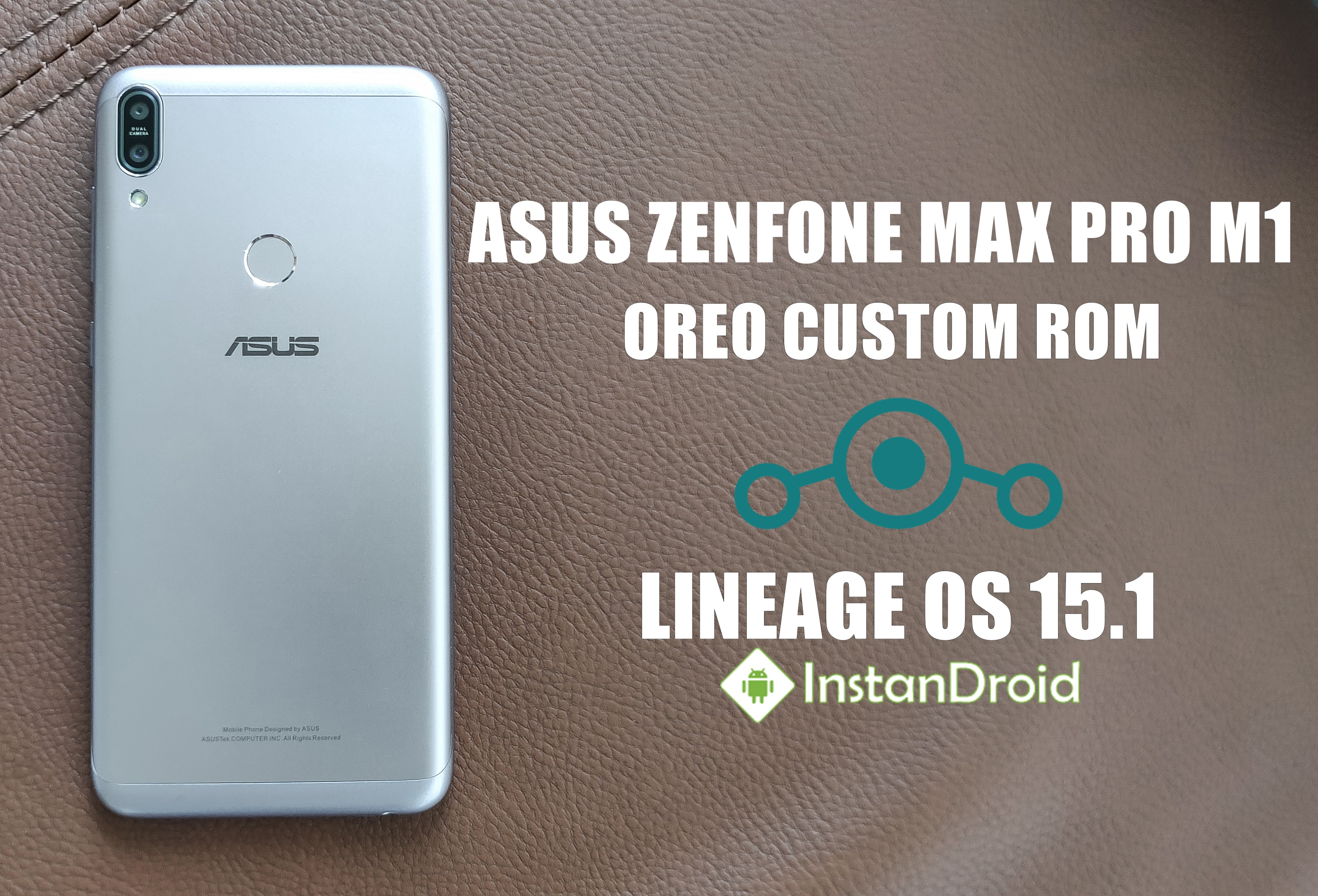 Asus Zenfone Max Pro M1 Oreo Custom ROM Lineage OS 15 1 (Official