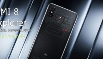Xiaomi MI 8 Explorer Specifications, Reviews and Bangladesh Price_www.instandroid.net